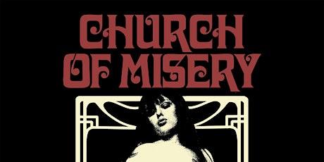 CHURCH OF MISERY, Black Wizard, Nebula Drag tickets