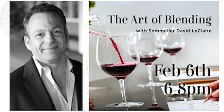 The Art of Blending: Wine Education with Sommelier David LeClaire tickets