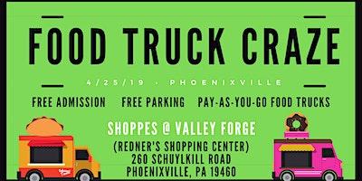 Food Truck Craze: Phoenixville Food Truck Fest Spring Edition