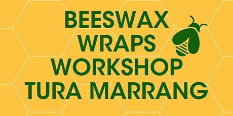 Beeswax Wraps Workshop Tura Marrang - Adult Workshop tickets