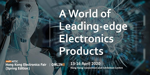 HKTDC Hong Kong Electronics Fair (Spring Edition) 2020