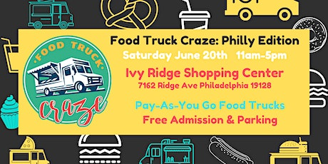 Food Truck Craze: Philly Edition! tickets