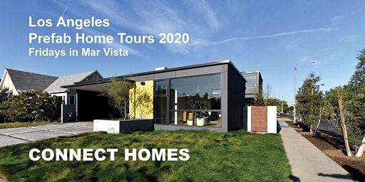 Connect Homes Los Angeles Prefab Home Tours 2020