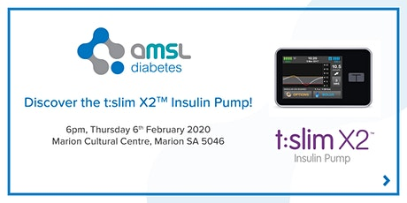 Discover the t:slim X2 Insulin Pump - Marion SA (Feb 2020) tickets