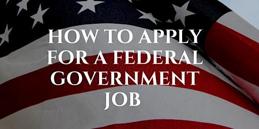 How to apply for a federal government job/Como aplicar para un trabajo de gobierno federal