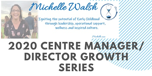 2020 Centre Leader Growth Series - Session 1