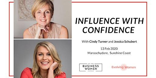 Sunshine Coast, BWA: Influence with Confidence