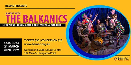 BEMAC presents - A Night with The Balkanics tickets