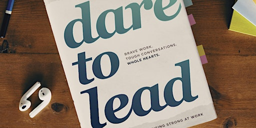 Dare to Lead 2-Day Workshop (Brisbane 23rd & 24th April)