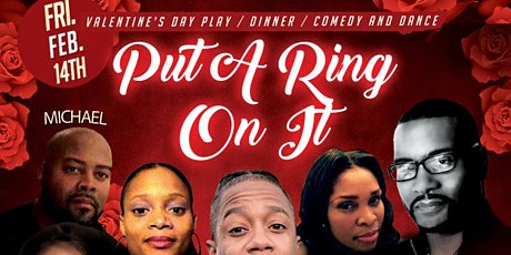 Put a ring on it - Valentines Day Play ,Dinner & Dance tickets