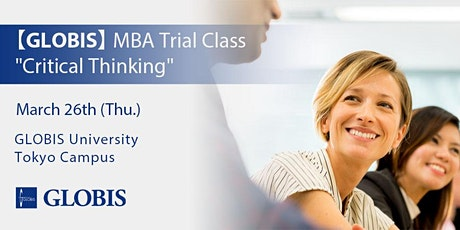"""2020/03/26 """"Critical Thinking"""" MBA Trial Class tickets"""