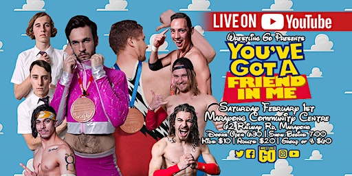 Wrestling GO: You've Got A Friend In Me