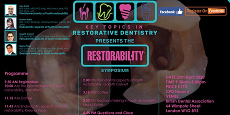 Key Topics in Restorative Dentistry presents the Restorability symposium tickets