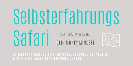 Dein Money Mindset - Selbsterfahrungs-Safari Tickets