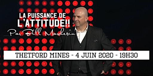 THETFORD MINES - La puissance de l'attitude!! 25$