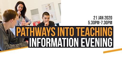 Pathways into Teaching Information Evening