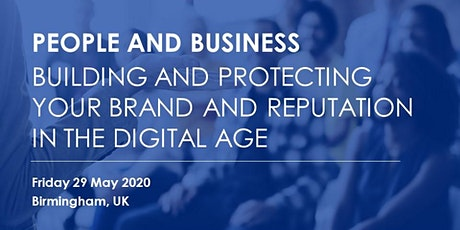 Building and Protecting your Brand and Reputation in the Digital Age tickets