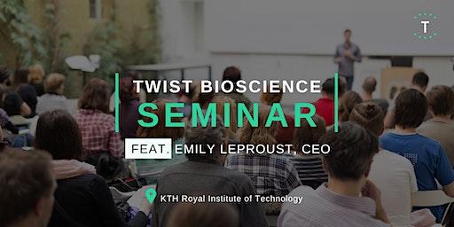 Twist Bioscience Seminar at KTH w/ Emily Leproust