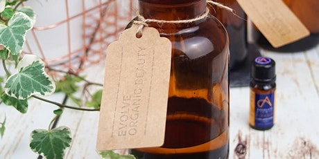 BLEND YOUR OWN ORGANIC FACIAL OIL WITH EVOLVE ORGANIC BEAUTY- 15 FEB tickets