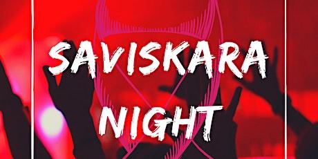 Saviskara Night 1.0 tickets