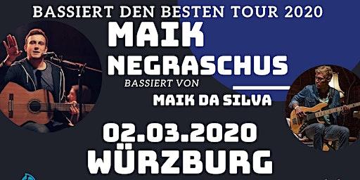 """Maik Negraschus - """"Bassiert den Besten Tour"""" - Würzburg"""