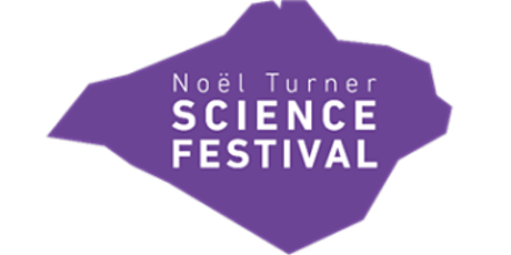 Noel Turner Science Festival - Volunteers needed 6  and/or 7 February 2020 tickets