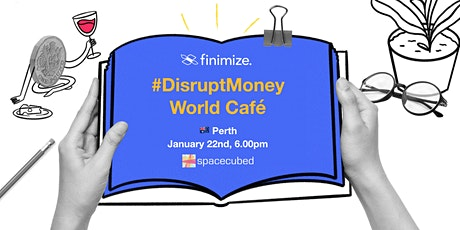 Finimize Women & #DisruptMoney World Café tickets