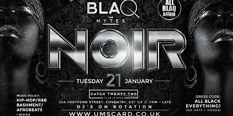 BLAQ NYTE : NOIR tickets