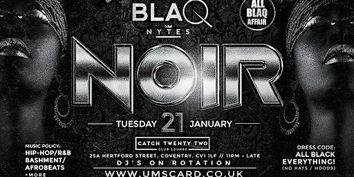 BLAQ NYTE : NOIR