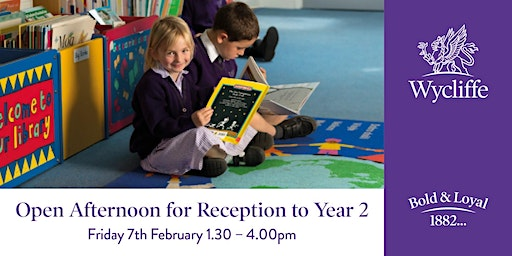 Open Afternoon for Reception to Year 2
