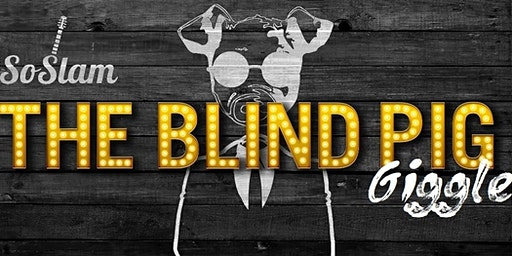 The Blind Pig GIGGLE