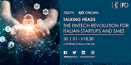 Talking Heads - The Fintech Revolution for Italian Startups and SMEs biglietti