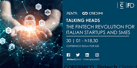 Talking Heads - The Fintech Revolution for Italian Startups and SMEs biglietti