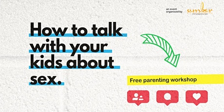 How to talk with your kids about sex tickets