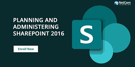 Planning and Administering SharePoint 2016 Training tickets