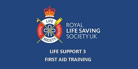 First Aid - RLSS Life Support 3 tickets