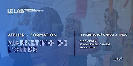 Atelier Formation #Lille | Marketing de l'offre | Le LAB' billets