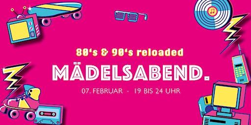 Mädelsabend x 80er & 90er VIP Ticket