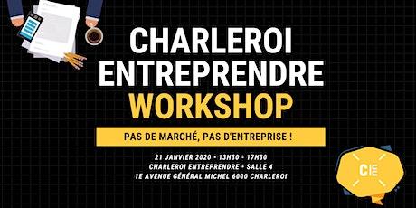"""CE Workshop : """"Pas de marché, pas d'entreprise !"""" billets"""