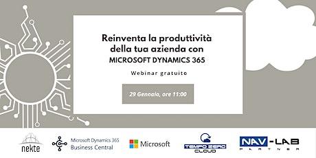 Microsoft Dynamics 365 : Reinventa la produttività della tua azienda biglietti