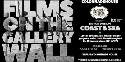 Britain on film: COAST & SEA with The Worthing Society