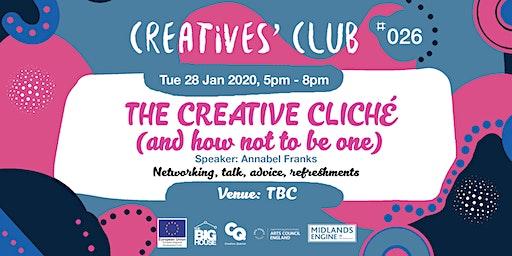 Creatives' Club #026: The Creative Cliché