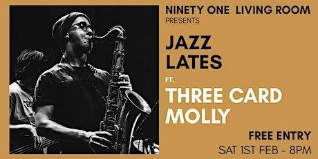 Jazz Lates: Three Card Molly tickets