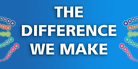 The Difference We Make (Social Impact)
