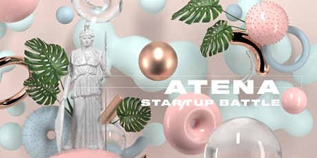 ATENA STARTUP BATTLE | Pitch your ideas tickets