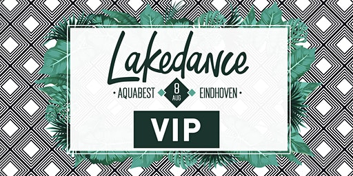 Lakedance VIP MAINSTAGE 08 AUG