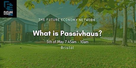 What is Passivhaus? tickets
