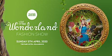 The Wonderland Fashion Show tickets