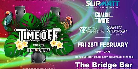 Time Off presents Slipmatt @ The Bridge Bar tickets
