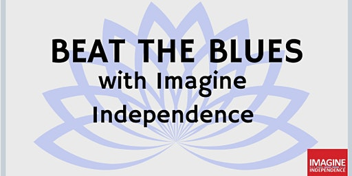 Beat the Blues: Blue Monday with Imagine Independence